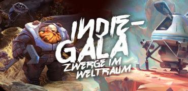 Indie Gala #6 – Wenn Zwergen im Weltraum ein Licht aufgeht